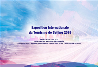 Exposition Internationale du Tourisme de Beijing 2019